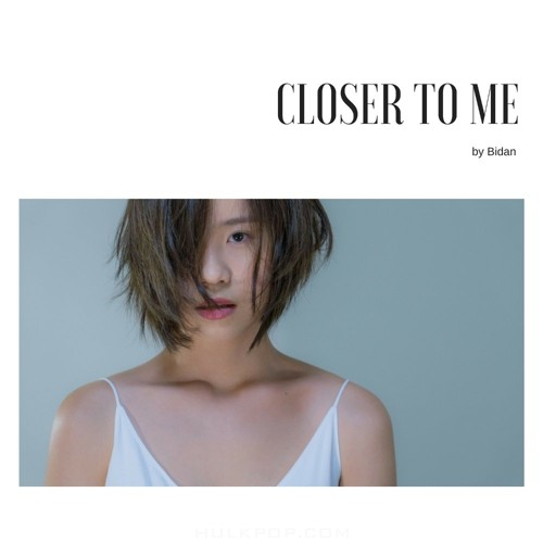 Bidan – Closer to me – Single
