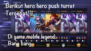 Berikut hero hero push turret tercepat di game mobile legends
