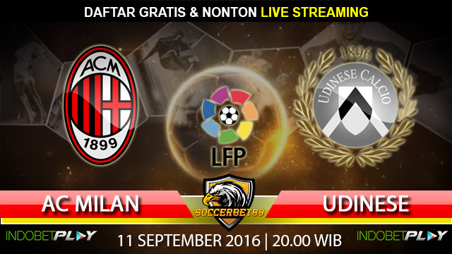 Prediksi AC Milan vs Udinese 11 September 2016 (Liga Italia)