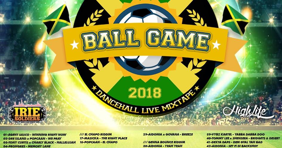 BALL GAME - DANCEHALL LIVE MIXTAPE 2018 (DJ SENSILOVER