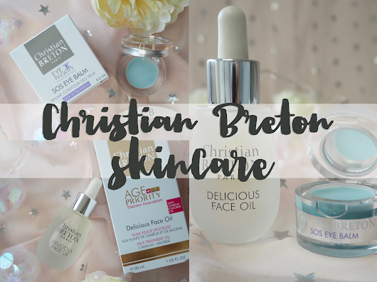 Christian Breton Delicious Face Oil and SOS Eye Balm review
