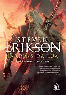 Jardins da Lua, Steven Erikson