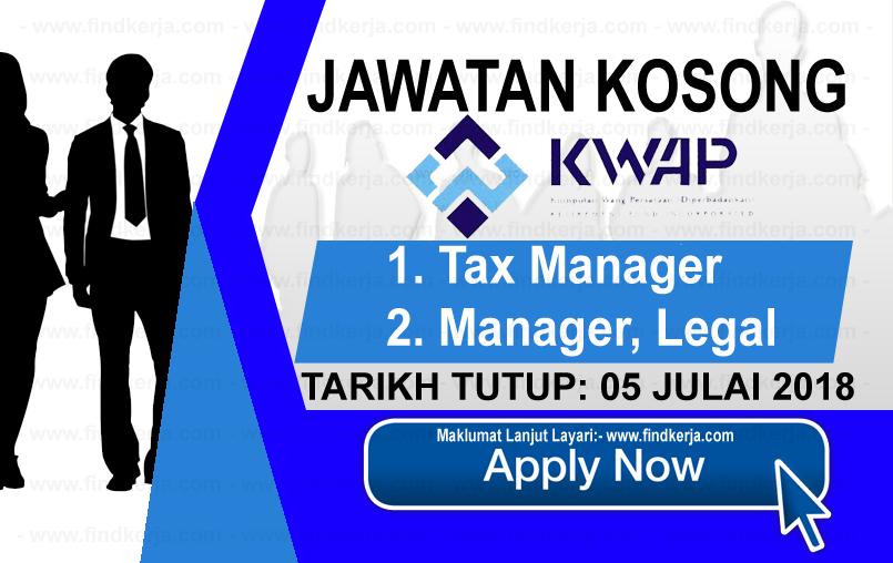 Jawatan Kerja Kosong KWAP - Kumpulan Wang Persaraan Diperbadankan logo www.findkerja.com www.ohjob.info julai 2018