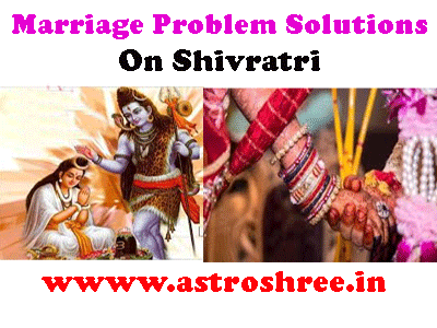 shiv ratri for marriage problem solutions