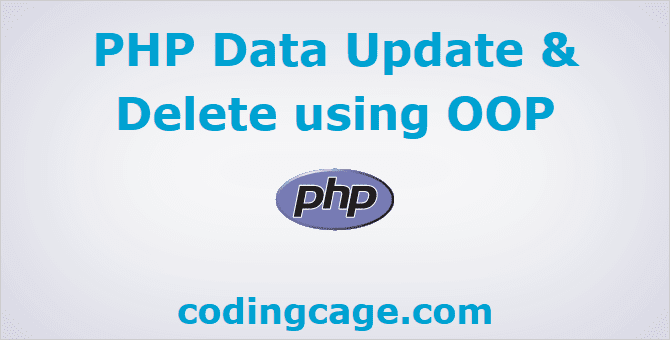 PHP Data Update and Delete using OOP
