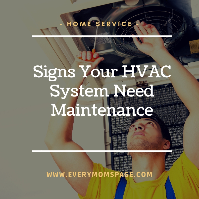 Signs Your HVAC System Need Maintenance