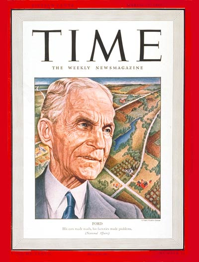 17 March 1941 worldwartwo.filminspector.com Henry Ford Time Magazine