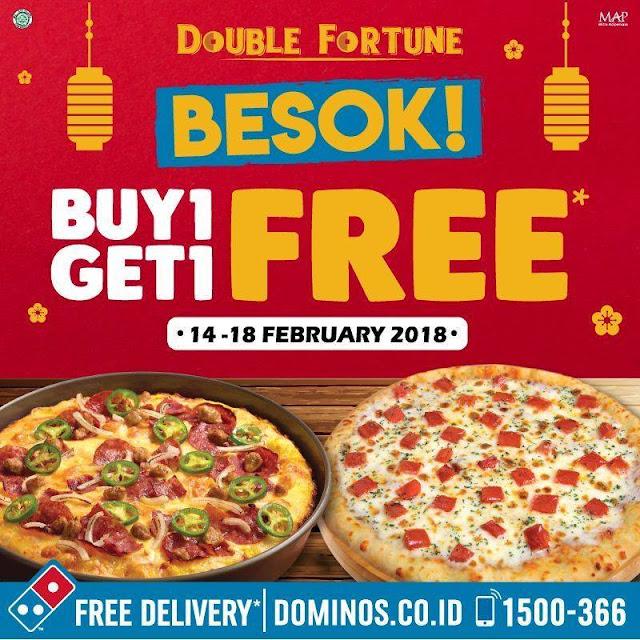 Promo DOMINOS PIZZA Terbaru Double Fortune Beli 1 Gratis 1 Periode 14 - 18 Februari 2018
