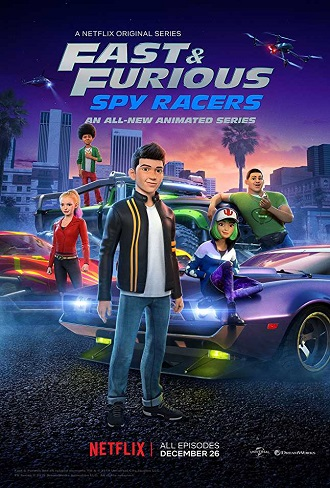 Fast & Furious Spy Racers Season 1 Complete Download 480p All Episode