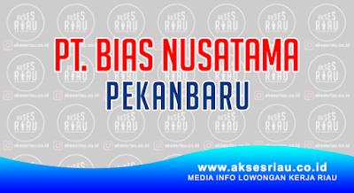 PT. Bias Nusatama Pekanbaru