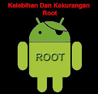 Kelebihan Dan Kekurangan Root Di Android cover