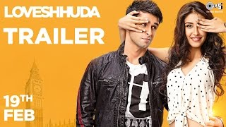 Loveshhuda Official Trailer – Girish Kumar, Navneet Dhillon _ Latest Bollywood Movie _ 19 Feb 2016