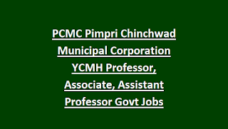 PCMC Pimpri Chinchwad Municipal Corporation YCMH Professor, Associate, Assistant Professor Govt Jobs Recruitment 2018