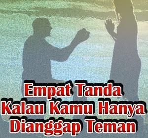 Jangan Sampai Malu Karena Salah Sangka, Kenali Empat Tanda Kalau Kamu Hanya Dianggap Teman