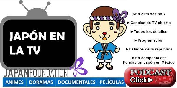 Programas Japoneses en TV abierta de México