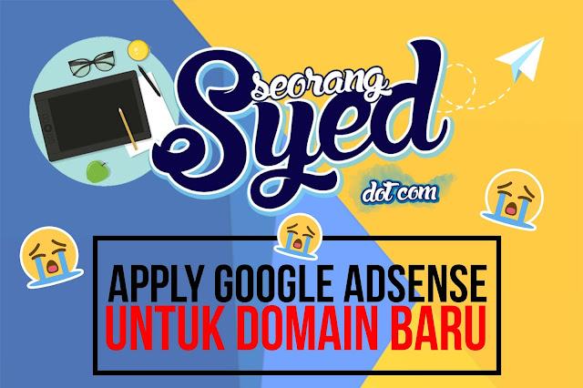 Permohonan Google AdSense Untuk Domain Baru