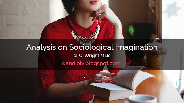 Analysis on Sociological Imagination