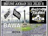 Menuju  Reuni Akbar 212 Jilid II #BenderaTauhidSatukanUmat