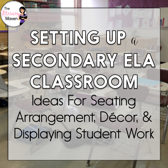 Setting Up A Secondary Ela Classroom Ideas For Seating Arrangement