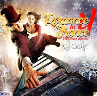 Romance In France 4 (Christmas Special) - Dj Asif