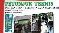 Download Juknis Pembangunan Perpustakaan Madrasah Untuk MI/MTs/MA