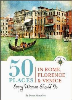 50 Places in Rome, Florence and Venice Every Woman Should Go cover