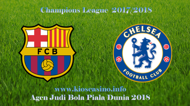 Prediksi Liga Champions Barcelona vs Chelsea 15 Maret 2018