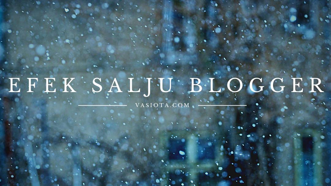 Cara Membuat Efek Salju di Blog