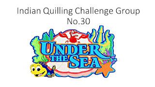 http://indianquillingchallenge.blogspot.com/2016/09/iqcg30-under-sea.html