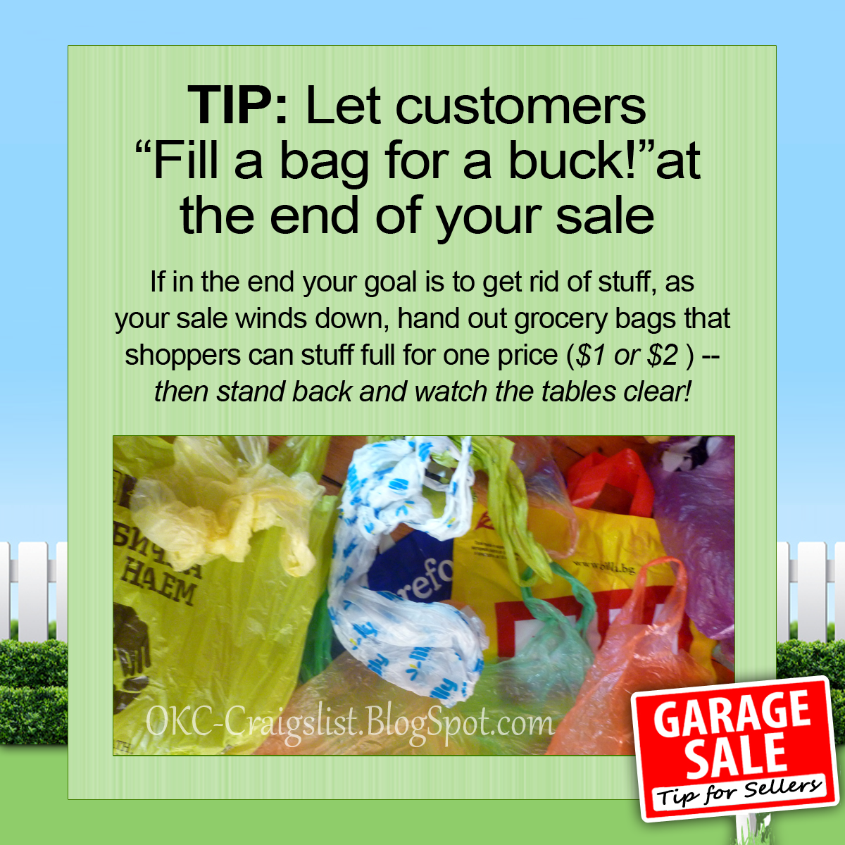 GARAGE SALE TIP:  Fill a bag for a buck pricing