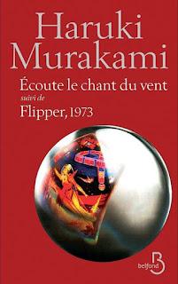 Écoute le chant du vent suivi de Flipper, 1973  de Haruki MURAKAMI