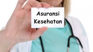 Memilih Asuransi Kesehatan yang Tepat