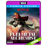 Fullmetal Alchemist (2017) WEB-DL 1080p Audio Dual Latino-Japones