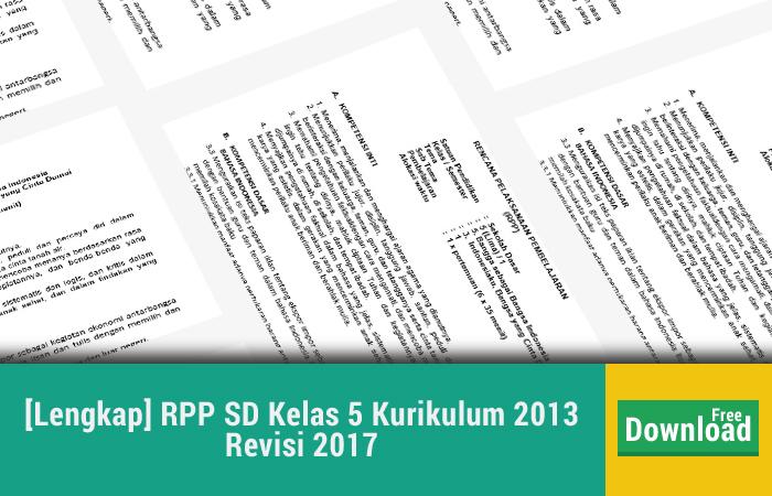 [Lengkap] RPP SD Kelas 5 Kurikulum 2013 Revisi 2017