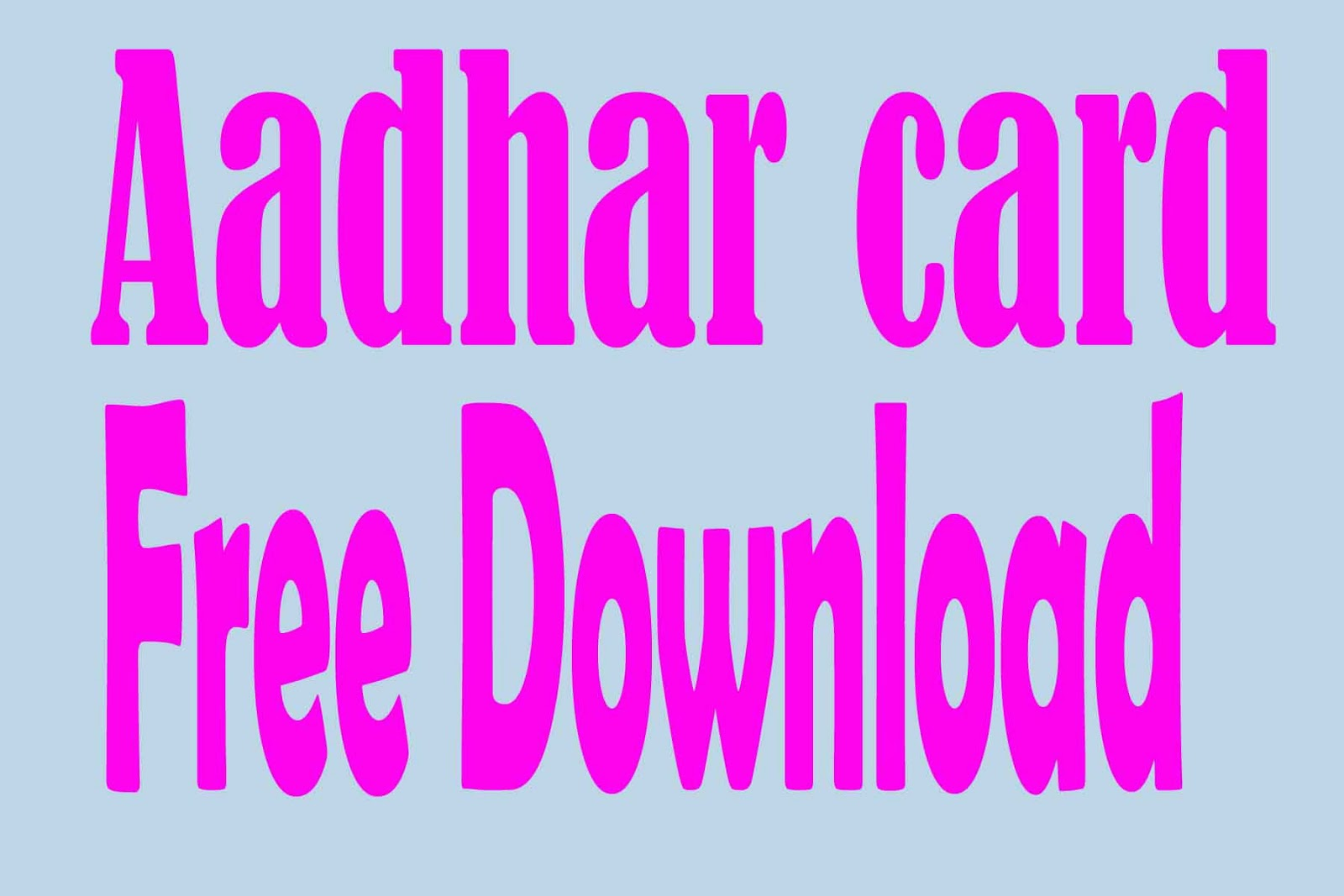 Download  Aadhaar Card Pdf Online|Free Download Adhar Card