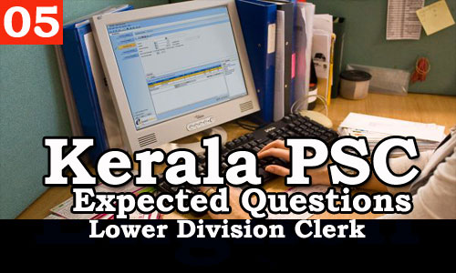 Kerala PSC - Expected/Model Questions for LD Clerk - 5