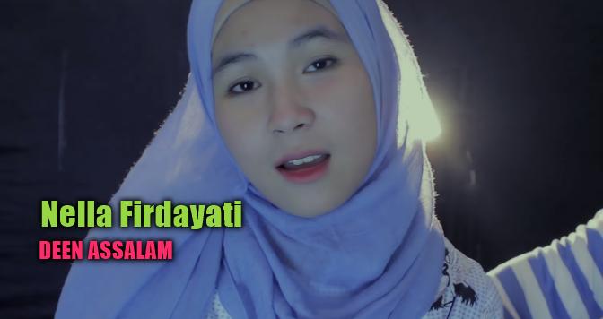 Download Lagu Nella Firdayati Deen Assalam Mp3 (Lagu Religi Terbaik),Nella Firdayati, Lagu Religi, Lagu Cover, 2018