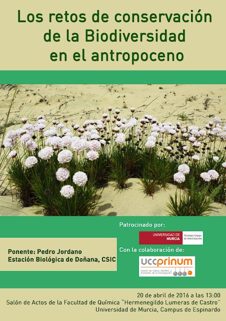"""Conferencia: """"Los retos de conservación de la Biodiversidad en el Antropoceno""""."""