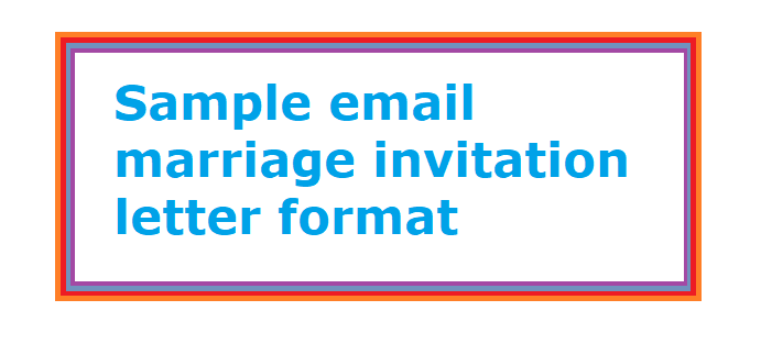 Sample Email Marriage Invitation Letter