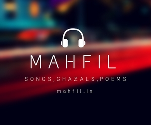 Songs, Lyrics, Ghazals and Poems