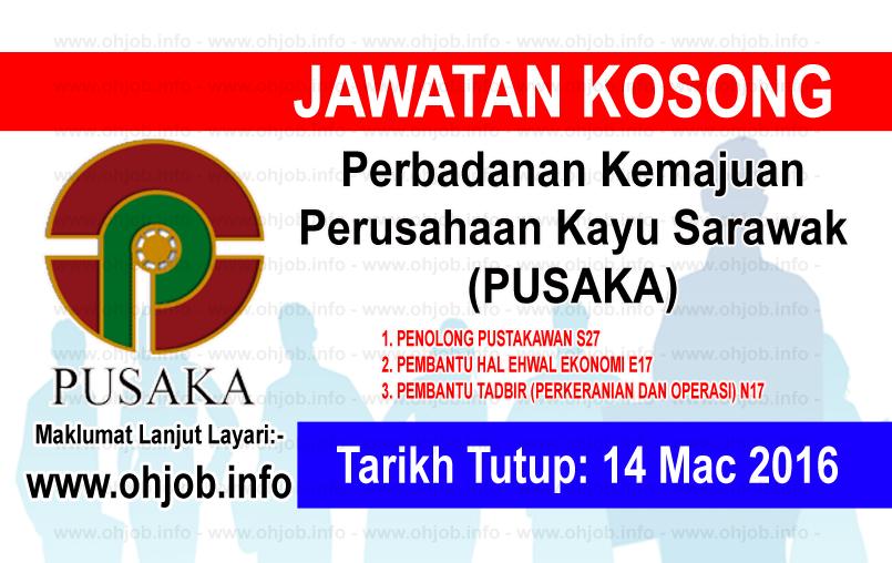 Jawatan Kerja Kosong Perbadanan Kemajuan Perusahaan Kayu Sarawak (PUSAKA) logo www.ohjob.info mac 2016