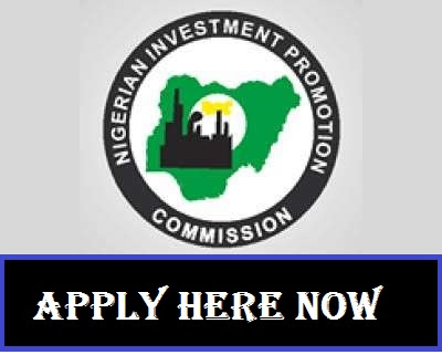 Nigerian Investment Promotion Commission Recruitment Login 2018/2019 | NIPC Apply Here