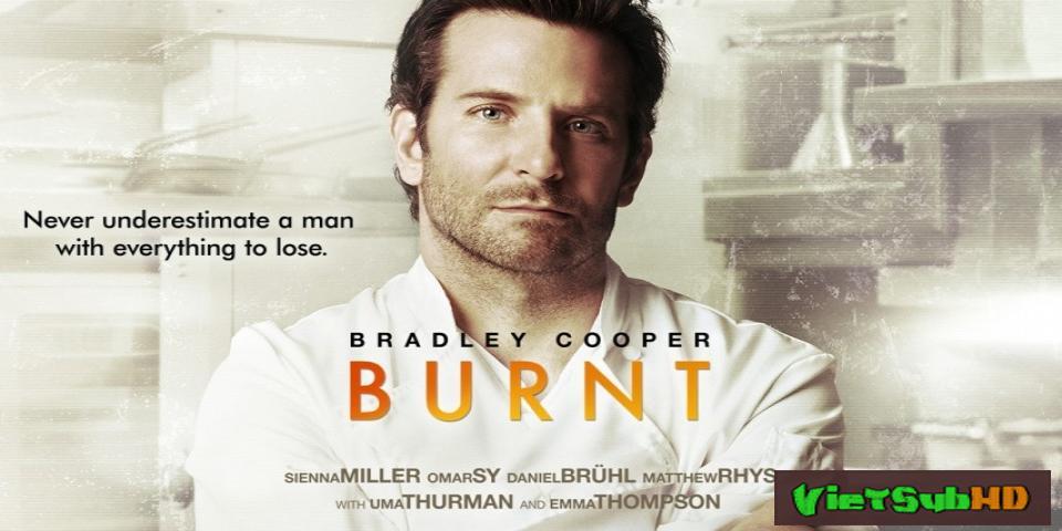 Phim Bùng Cháy VietSub HD | Burnt 2015