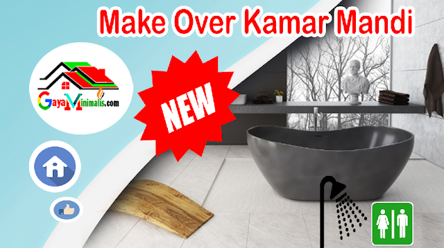 Tips Make Over Kamar Mandi