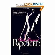 Review: Rocked, Rocked on the road, Rocked to the core by Clara Bayard