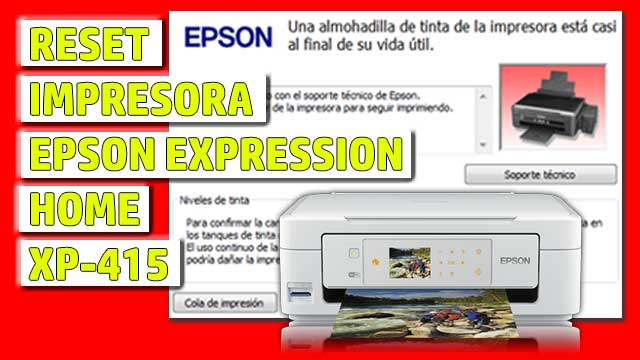 Reset impresora EPSON Expression Home XP-415