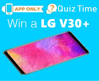 All Answers of LG V30+ Quiz Time