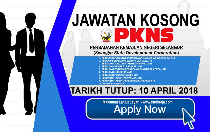 Jawatan Kerja Kosong PKNS - Perbadanan Kemajuan Negeri Selangor (10 April 2018) logo www.findkerja.com april 2018
