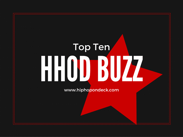 Hip Hop On Deck Buzz Top Ten Weekly | 2.17.2017 @HHODBuzz / www.hiphopondeck.com