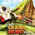 Car Crash Derby 2016  Android -iOS Game